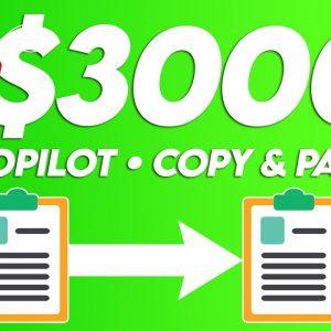 Earn $3,000+ On Autopilot For Free | Copy & Paste (Make Money Online)