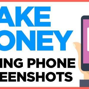 Make Money Taking Screenshots On Your Phone  (Legit Company)