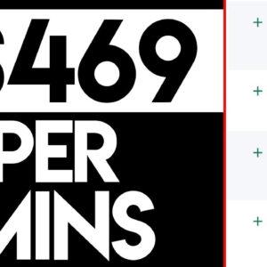 Earn $469.10 In JUST MINS! (Make Money Online 2020)