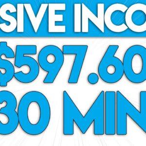 Earn $597.60 In 30 Mins For FREE (Again & Again)