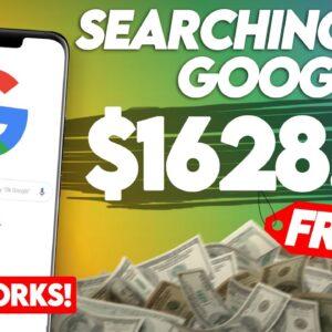 Make $1,600+ Searching Google (WORKING ✅) | Make Money Online